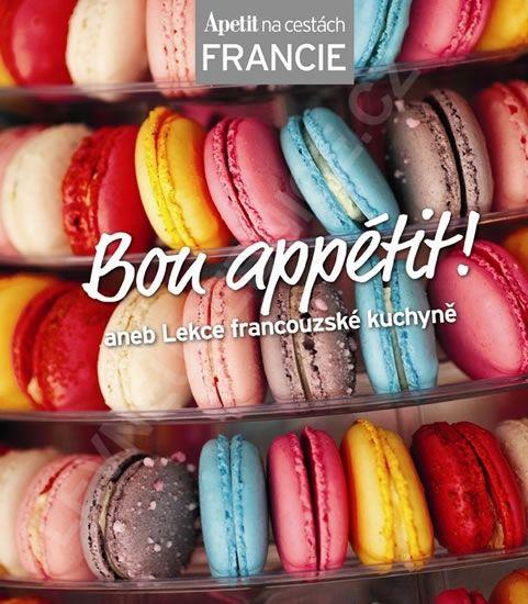 Bon appétit! aneb Lekce francouzské kuchyně (Edice Apetit) - neuveden » Levné učebnice