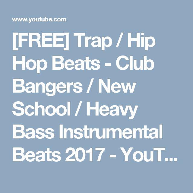 FREE] Trap / Hip Hop Beats - Club Bangers / New School… | [FREE