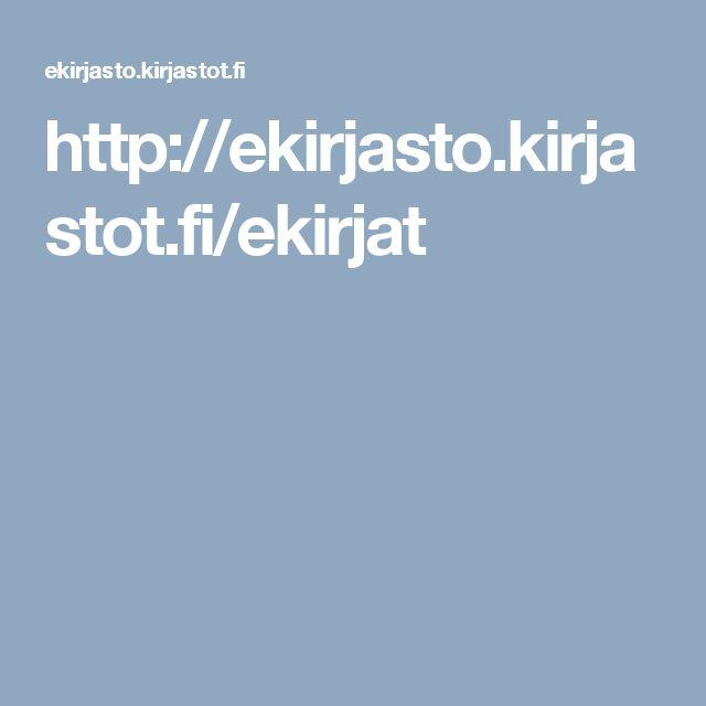 http://ekirjasto.kirjastot.fi/ekirjat