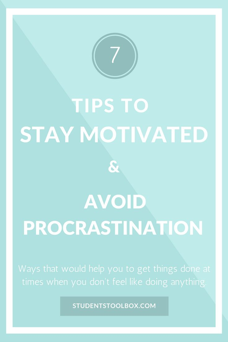 10 steps how to use stress to increase your productivity motivate - Lack Of Motivation For Studying Here Are The 7 Tips To Overcome Procrastination And Be
