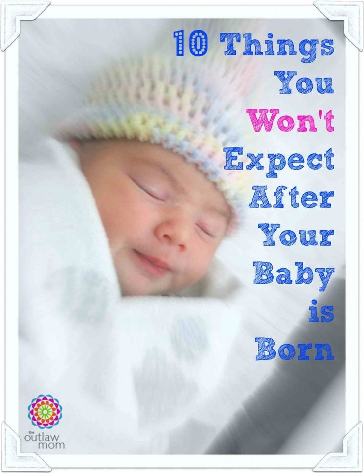 10 Surprising Things You Won't Expect After Your Baby Is Born! No matter how much you think ahead, labor and delivery rarely go according to plan. There are things that happen that you didn't expect, or didn't read about in pregnancy books. Here are things you need to learn in order to prepare yourself after your baby is born. #postpartumfacts #afterbabyborntips #tipsafterbabyisborn