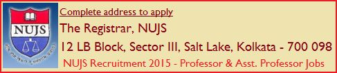 NUJS Kolkata Recruitment 2015 – 05 Professor Jobs : The WB National University of Juridical Services (NUJS), Kolkata has published the notification on the behalf of recruitment 2015 for the posts of 04 Professors in various discipline & 01 Assistant Professor. Candidates can be checked your eligibility & interest by read given below details like age, qualification, experience, pay scale & application fee See More at…