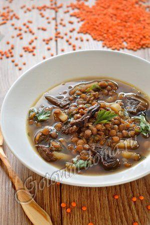 Рецепт: Суп из чечевицы с сушеными грибами