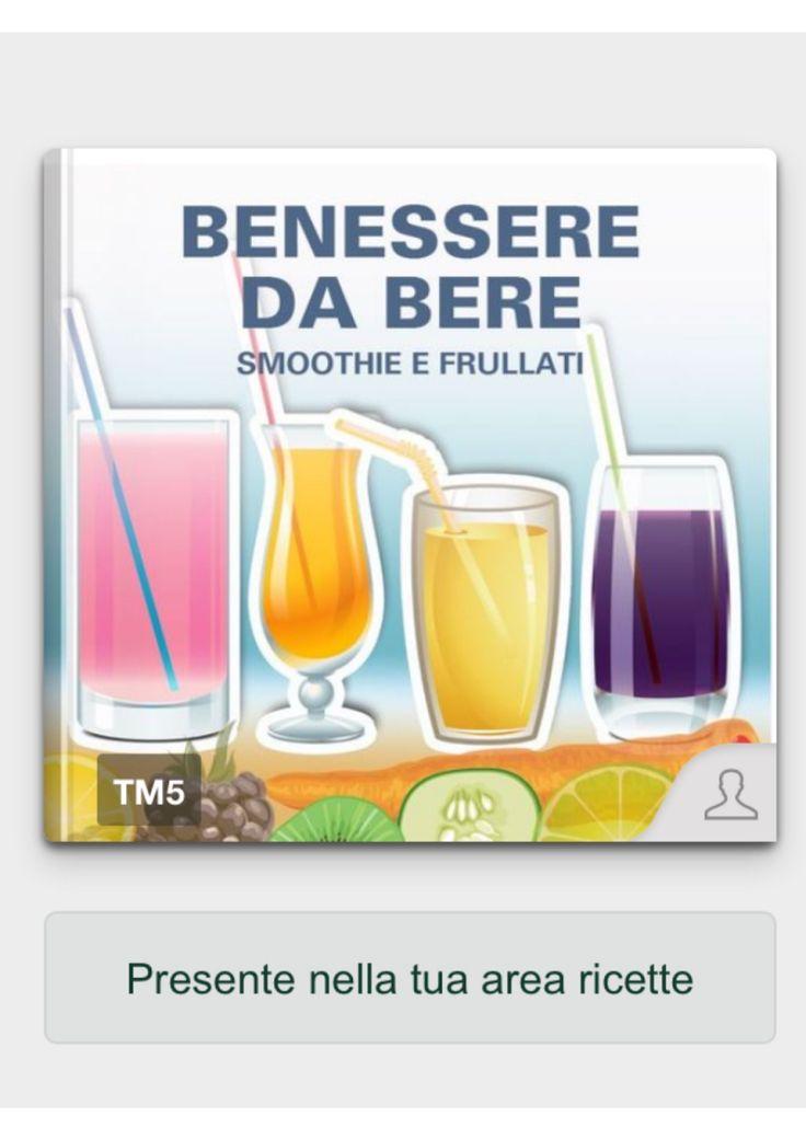 Ricettario Bimby ... Benessere da bere