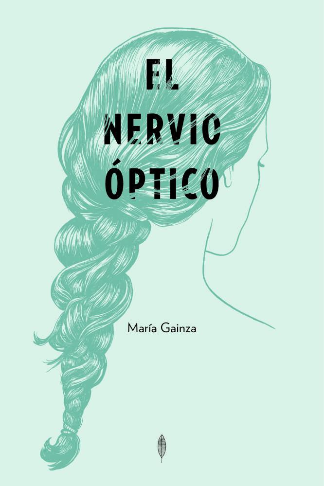 El nervio óptico   Los libros del Laurel   Diseño Magaly Salvo, Estudio Vicencio