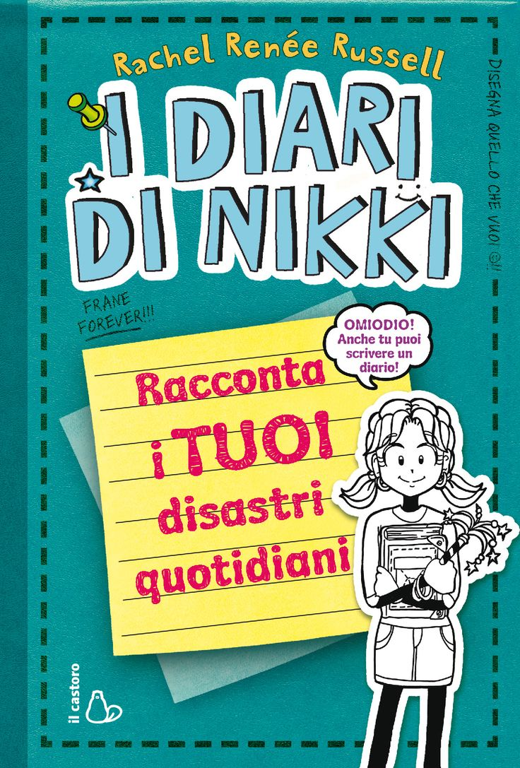 I diari di Nikki Racconta i tuoi disastri quotidiani
