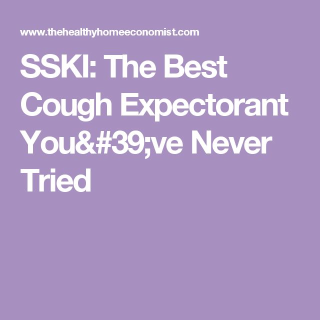 SSKI: The Best Cough Expectorant You've Never Tried