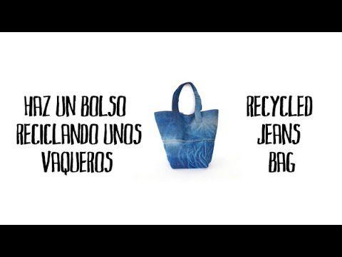 Haz un bolso reciclando unos vaqueros - Recycled jeans bag - YouTube