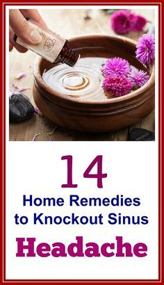 14 Home Remedies to Knockout Sinus Headache. Most people who suffer from chronic sinus headache opt for over-the-counter or prescription medicines. But if you want inexpensive treatment for your pain and discomfort, here are 14 home remedies you can consider: