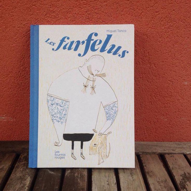 """""""Les Farfelus"""" by Miguel Tanco  http://editionslesfourmisrouges.com/catalogue/les-farfelus/"""