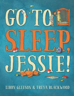 @TheCBCA #bookweek15 Children's Book Review, Go to Sleep Jessie