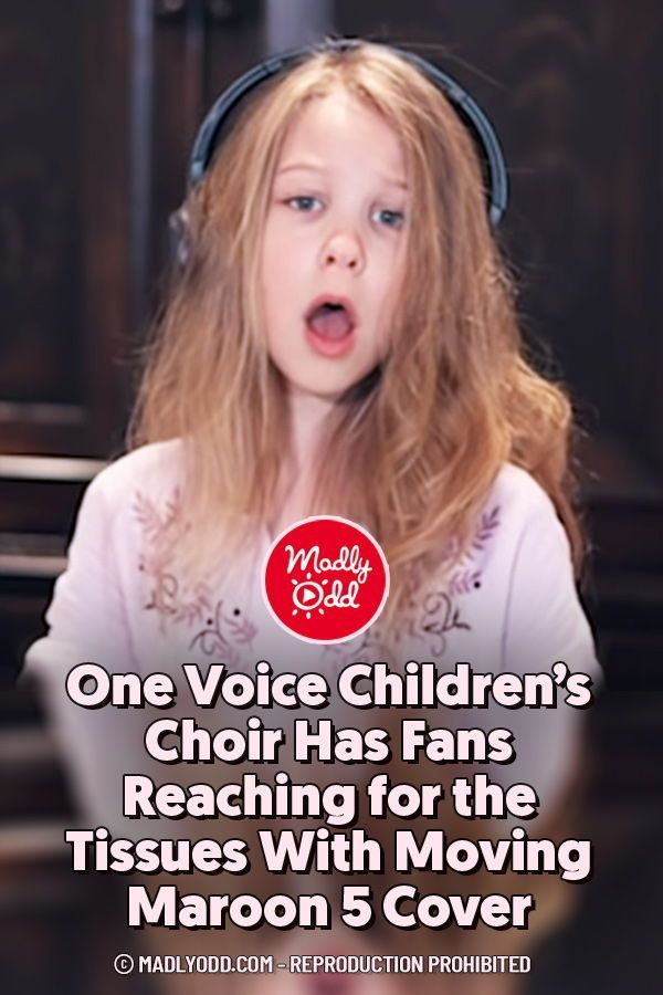 One Voice Children S Choir Has Fans Reaching For The Tissues With Moving Maroon 5 Cover In 2020 Choir The Voice Maroon 5