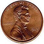 Please, God...let me find one of these one day.  The 1943 copper penny is estimated at $10,000-$100,000 depending on it's condition.  Only 40 estimated to remain in existence...keep your eyes peeled!