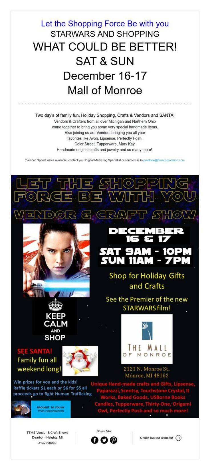 Let the Shopping Force Be with you  STARWARS AND SHOPPING  WHAT COULD BE BETTER!  SAT & SUN  December 16-17  Mall of Monroe