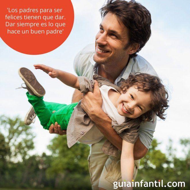 Dar siempre es lo que hace un buen padre