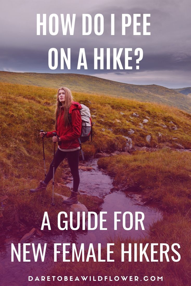 5 Things Women Should Master When Peeing On A Hike Hiking Trip Backpacking Tips Go Hiking