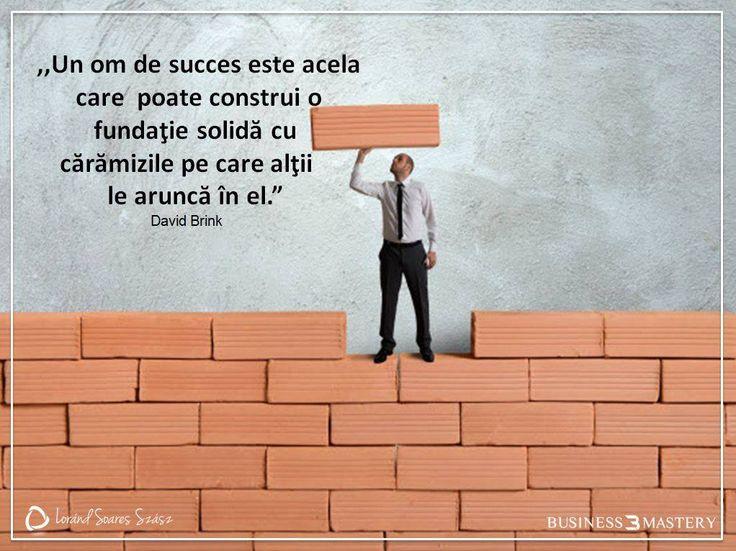 TU decizi ce fel de fundație îți clădești. Materialul e același, atitudinea diferă!