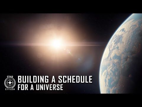 Star Citizen: Building a Schedule for a Universe - YouTube