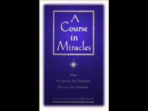 Audiobook : A Course in Miracles - Part 1 - YouTube