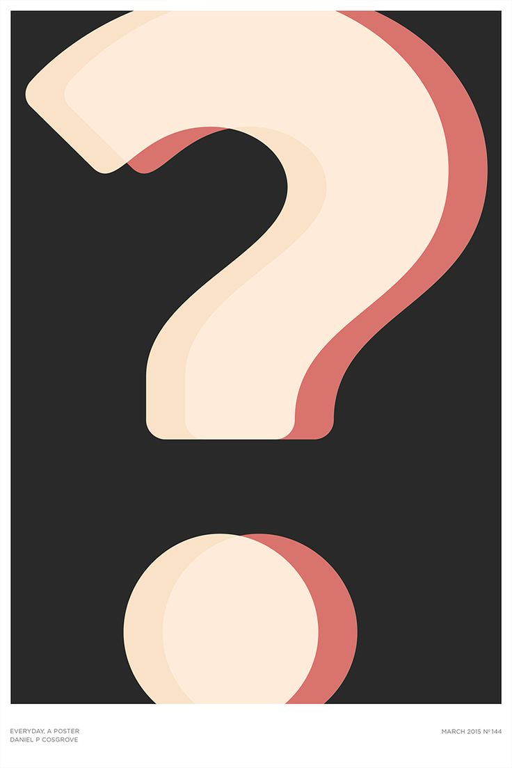 Graphic design poster quotes - A Question Mark Poster By Daniel Patrick Cosgrove