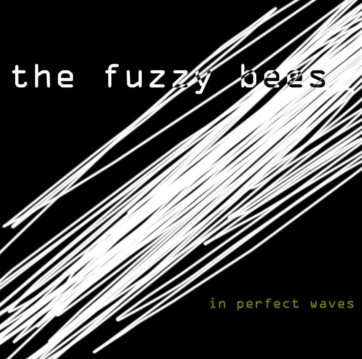 "The Fuzzy Bees ""In Perfect Waves"" album cover"