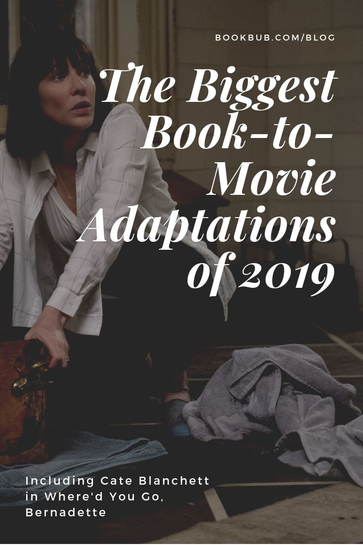 27 Books Being Made Into Movies In 2019 Book Club Books Books Books To Read