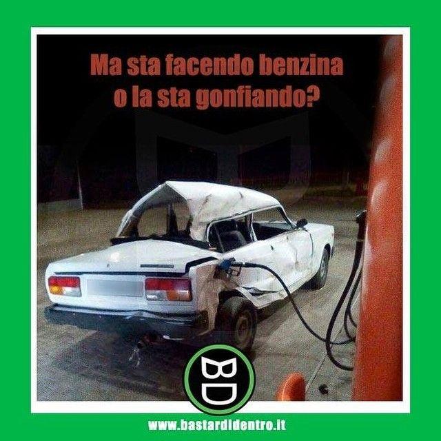 #bastardidentro #auto #benzina #ipnoticamentebastardidentro www.bastardidentro.it