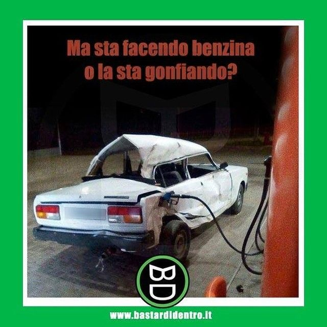 😂 #bastardidentro #auto #benzina #ipnoticamentebastardidentro www.bastardidentro.it