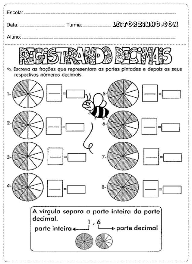 Escreva as frações que representam as parte pintadas e depois seus decimais