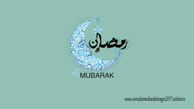 Ramadan Mubarak 2017 HD Wallpapers for Facebook Whatsapp – Images | Ramadan Mubarak Images 2017,Wallpapers,Pictures,Photos,Wishes,Messages,Cards