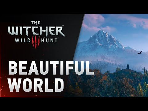Beautiful World of The Witcher - YouTube