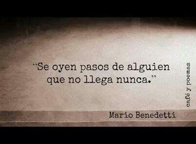 Extragno mi familia ..............Mario Benedetti.