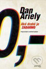 Ake drahe je zadarmo (Dan Ariely)