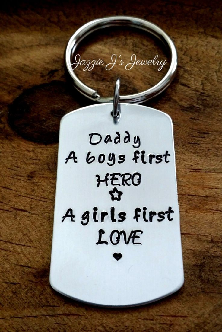 Father's Day Gift, Daddy A Boys First Hero A Girls First Love, We Love You Keychain, Gift for dad, Husband gift, Hand Stamped Key Chain by JazzieJsJewelry on Etsy