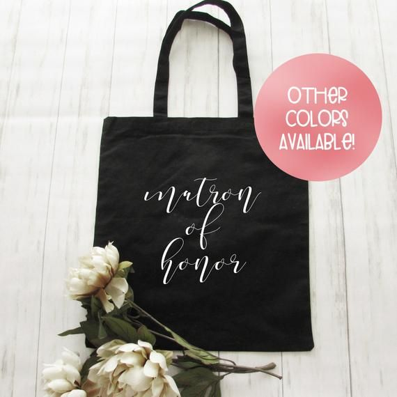 Maid of Honor Tote Matron of Honor Tote Custom Bridal Party Totes Wedding Party Tote Maid of Honor Gifts Matron of Honor Gift Custom