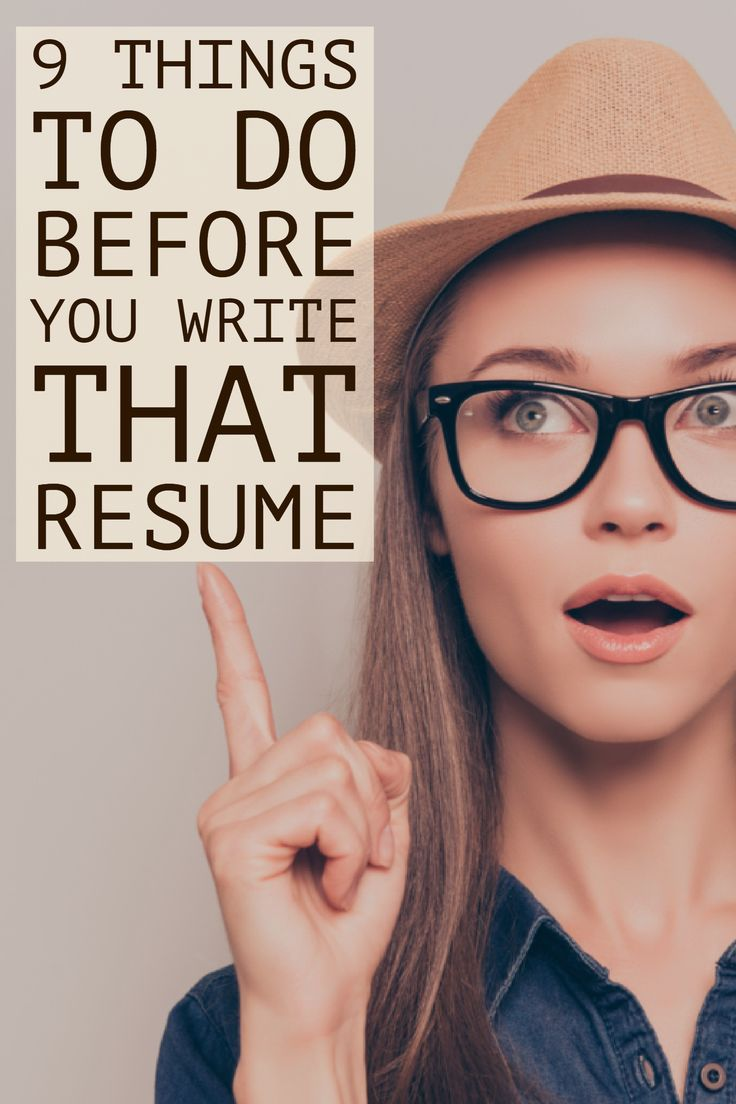 Since your resume is your potential employer's first impression of you, resume writing is a serious task — one that can't be started without getting your life together first. Here's what you should do before you start writing your resume…