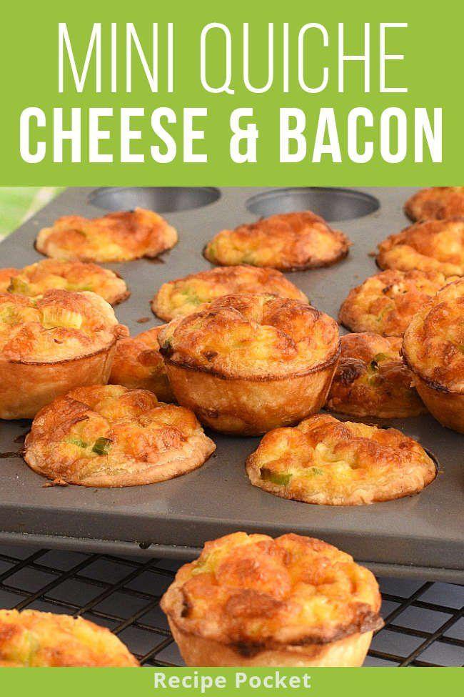 Quick Mini Bacon Cheese Quiche Makes 24 In 2020 Bacon And