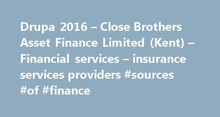 Drupa 2016 – Close Brothers Asset Finance Limited (Kent) – Financial services – insurance services providers #sources #of #finance http://finance.remmont.com/drupa-2016-close-brothers-asset-finance-limited-kent-financial-services-insurance-services-providers-sources-of-finance/  #close asset finance # Main content of this page drupa 2020 Navigation You are here: drupa 2020. Companies Products. Solution Guide . Packaging Labels prepress / print premedia/ mulitchannel postpress/ converting…