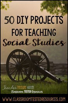 50 DIY Projects for teaching Social Studies   Classroom Tested Resources