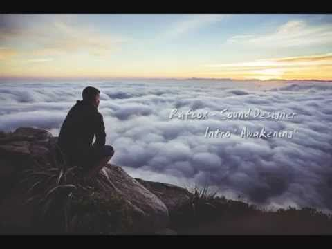"Rafcox Sound Designer - Intro ""Awakening"" - YouTube"