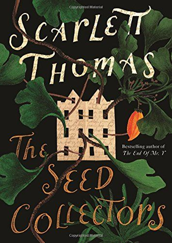 The Seed Collectors: Scarlett Thomas