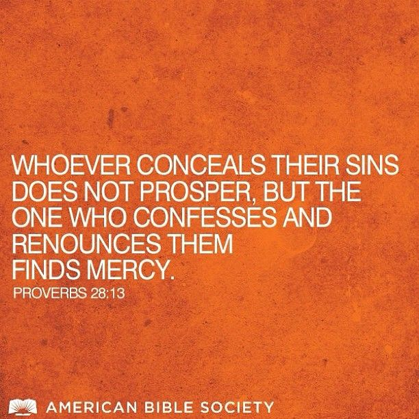 Proverbs 28:13 #proverbs #Bible #mercy amen! And I've suffered the consequences of my actions and very much contrary to ur beliefs own up to them...