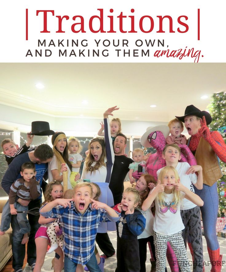 Traditions! Good ideas for making your own AWESOME traditions! From FunCHeapOrFree.com