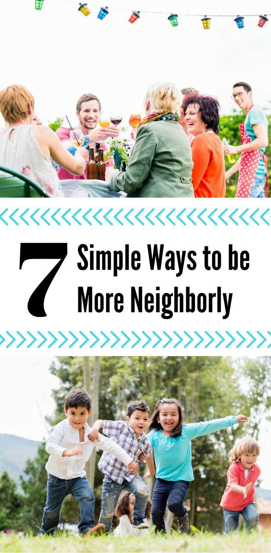 7 Simple Ways to be More Neighborly