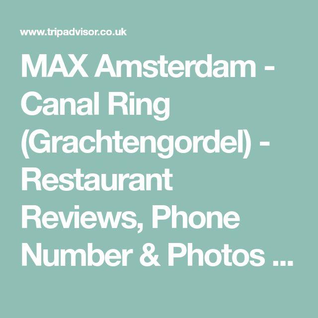 MAX Amsterdam - Canal Ring (Grachtengordel) - Restaurant Reviews, Phone Number & Photos - TripAdvisor