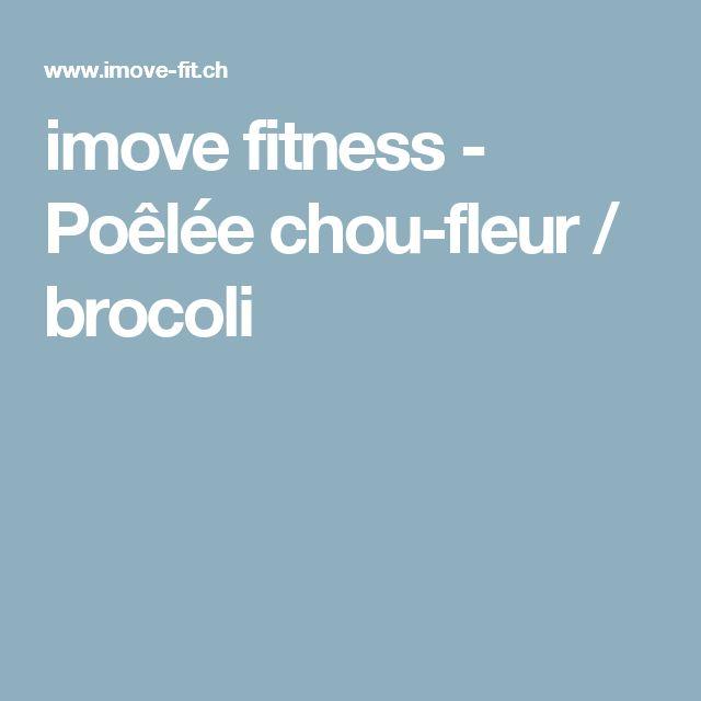 imove fitness - Poêlée chou-fleur / brocoli