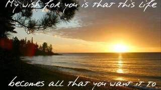 Rascal Flatts - My Wish (Lyrics On Screen), via YouTube.