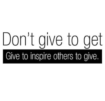 give to inspire others to give giving back picture quote #GivingBack #TheGivingGameBook #MerriLeeMarks