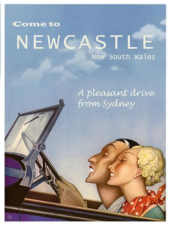 Come to Newcastle, NSW.. 'A pleasant drive From Sydney. **Personalise This Print with your own destination** see our website for details: https://www.vintagevenus.com.au/vintage/reprints/info/TV692.htm