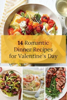 14 Romantic Dinner Recipes for Valentine's Day | Instead of going out with the crowd this Valentine's Day, enjoy a restaurant-quality meal in the comfort of your own home.